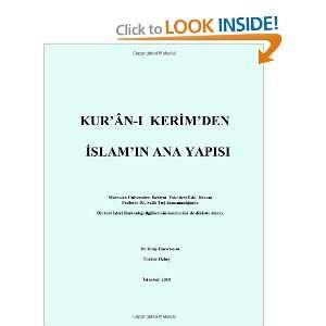 KURAN I KERIMden ISLAMin Ana Yapisi (Turkish Edition