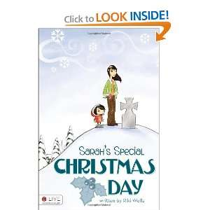 Sarahs Special Christmas Day (9781616639921): Riki Wells