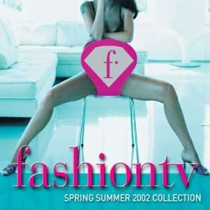 Fashion TV: Summer 2002 Collection: Music