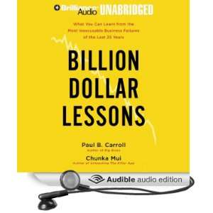 Billion Dollar Lessons: Learn from the Most Inexcusable