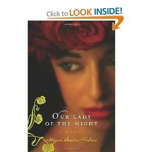 Lady of the Night A Novel (9780061731303) Mayra Santos Febres Books