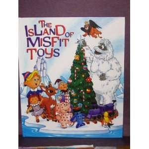 The Island of Misfit Toys: Leigh Harris: Books