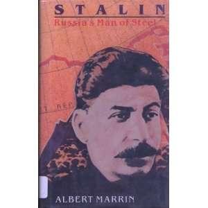 Stalin Russias Man of Steel [Hardcover] Albert Marrin Books