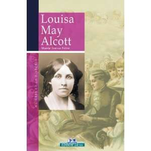 Louisa May Alcott (Mujeres en la historia series