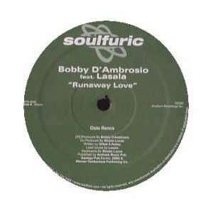 AMBROSIO FEAT. LASALA / RUNAWAY LOVE (PART 1): BOBBY DAMBROSIO