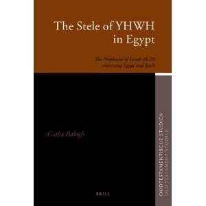 The Stele of YHWH in Egypt (Oudtestamentische Studien/ Old