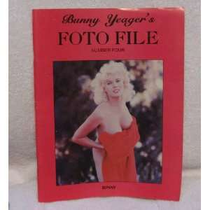 Bunny Yeagers Foto File Number 4, Bunny Bunny Yeager Books