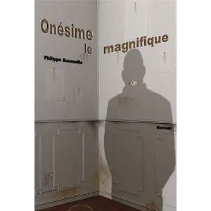 Onésime le magnifique (French Edition) (9782916236001
