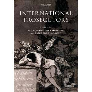 International Prosecutors (9780199554294): Luc Reydams