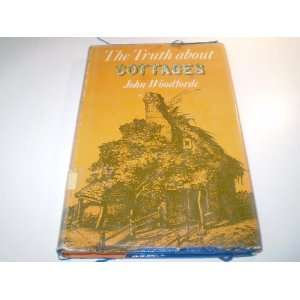 Truth About Cottages (9780710066275) John Woodforde Books