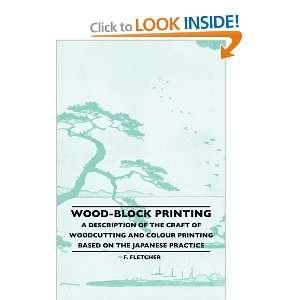 Wood Block Prining   A Descripion Of he Craf Of