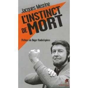 de mort (9782916542027): Roger Knobelspiess Jacques Mesrine: Books