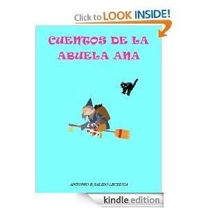 Cuentos de la Abuela Ana. (Spanish Edition): Antonio Rafael Salido