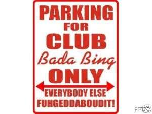 Sopranos Club Bada Bing PARKING SIGN MAGNET