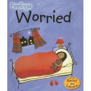 : Worried (Feelings) (9781403497963): Sarah Medina, Jo Brooker: Books