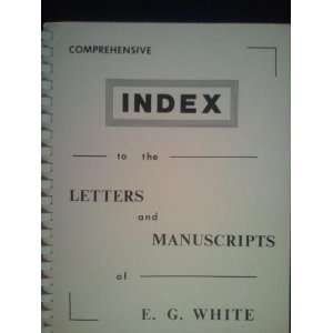 index to the letters and manuscripts of E.G. White: Bob Bruce: Books