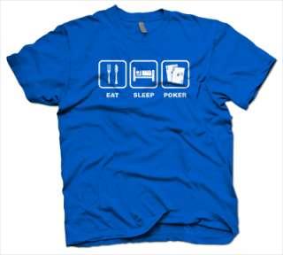 EAT SLEEP POKER texas T Shirt hold em WSOP S 3XL CUSTOM