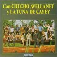 BARNES & NOBLE  Con Chucho Avellanet Y La Tuna De Cayey by Disco Hit