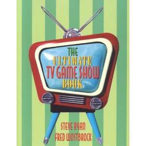 TV Game Show Book (9781566252195) Steve Ryan, Fred Wostbrock Books
