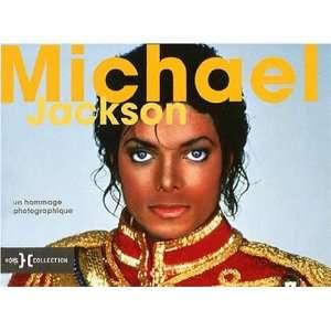Michael Jackson, un hommage photographique (9782258082038