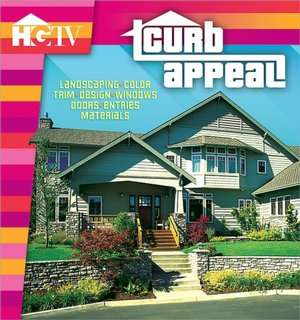 Curb Appeal Landscapes, Color, Entries Design