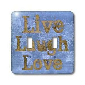 Sanders Creations   Blue Jeans Live, Laugh, Love  Inspirational Quotes