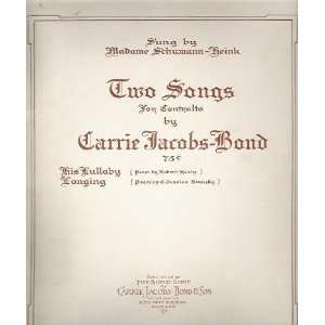 Two Songs for Contralto by Carrie Jacobs Bond: Books