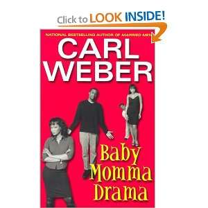 Baby Momma Drama (9781575669083): Carl Weber: Books