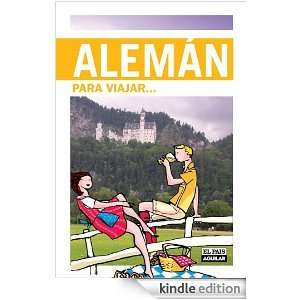 Alemán para viajar (Idiomas Para Viajar) (Spanish Edition): El País