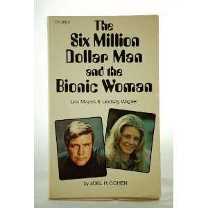 Million Dollar Man and the Bionic Woman (Lee Majors & Lindsay Wagner