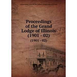 02) Independent Order of Odd Fellows. Grand Lodge of Illinois Books