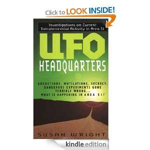 : Investigations On Current Extraterrestrial Activity In Area 51