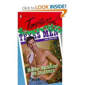 December (Temptation #711) (9780373258116): Heather MacAllister: Books