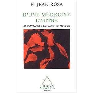 artisanat a la haute technologie (9782738112965): Jean Rosa: Books