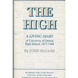 The High A Living Diary of University of Detroit High School, 1877
