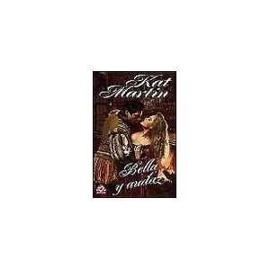 Bella y Audaz (Biblioteca de Kat Martin, Cisne, Vol. 15/2