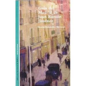 Guia del Madrid de Juan Ramon Jimenez (Biblioteca