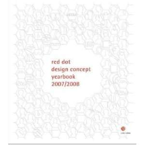 Dot Design Concept Yearbook 2007/2008 (9783899390902): Ken Koo: Books