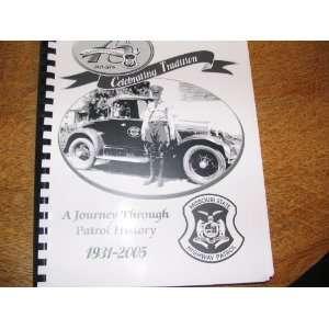 Patrol History 1931 2005 Missouri State Highway Patrol Books
