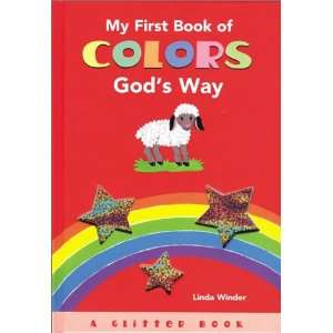 Book of Colors Gods Way Board Book (9781892354631) Linda Winder