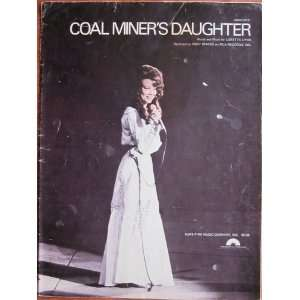 Coal Miners Daughter 4890CSMX Sheet Music: Loretta Lynn: Books