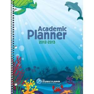 The Student Planner 2012 2013 School Year Planner