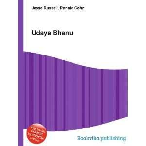 Udaya Bhanu: Ronald Cohn Jesse Russell: Books