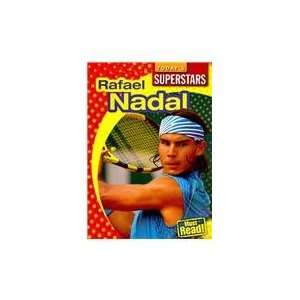 Rafael Nadal (Todays Superstars) (9781433921582): Mark