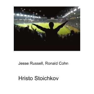 Hristo Stoichkov: Ronald Cohn Jesse Russell:  Books