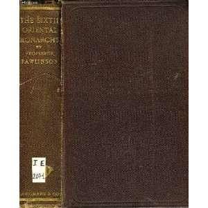 Sassanaian or New Persian Empire (2 Books): George Rawlinson: Books