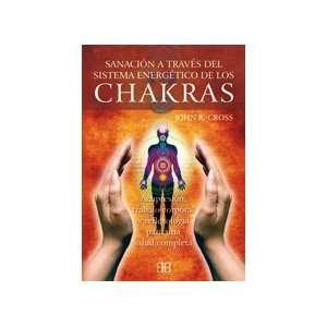 traves del Sistema Energetica/ Chakras, Health Thru Energetic System