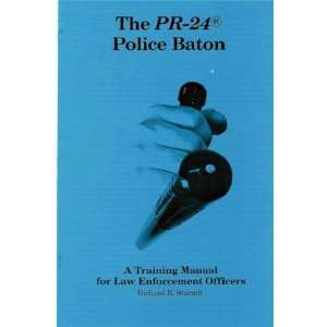 manual for law enforcement officers Richard R Starrett Books