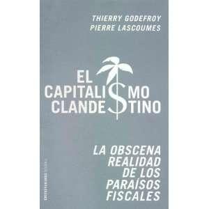 El capitalismo clandestino/ The Clandestine Capitalism (Spanish