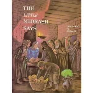 Midrash Says Volume 2: The Book of Shmos: Rabbi Moshe Weissman: Books